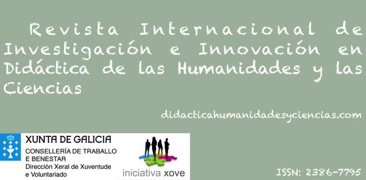 Revista Internacional de Investigación e Innovación en Didáctica de las Humanidades y las Ciencias ISSN: 2386-7795